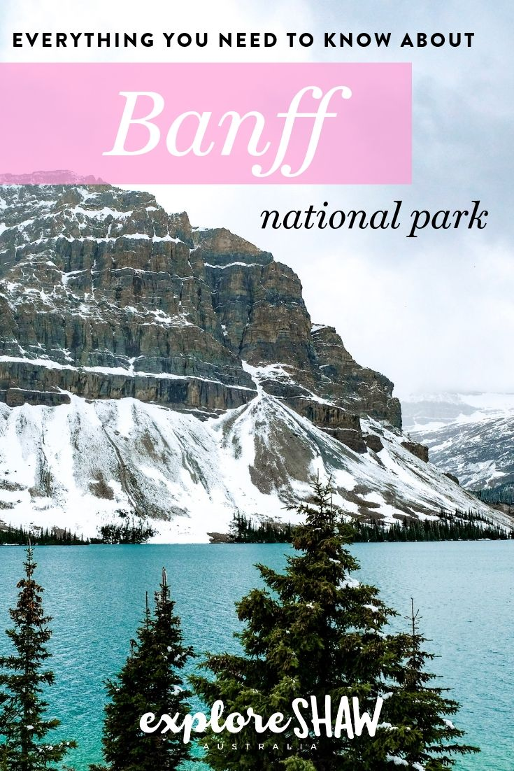 Everything you need to know about Banff National Park
