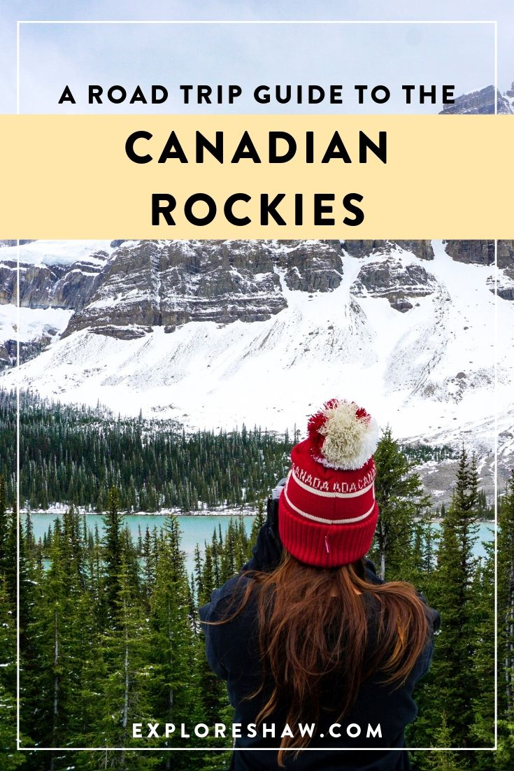THE ULTIMATE GUIDE TO A CANADIAN ROCKIES ROAD TRIP
