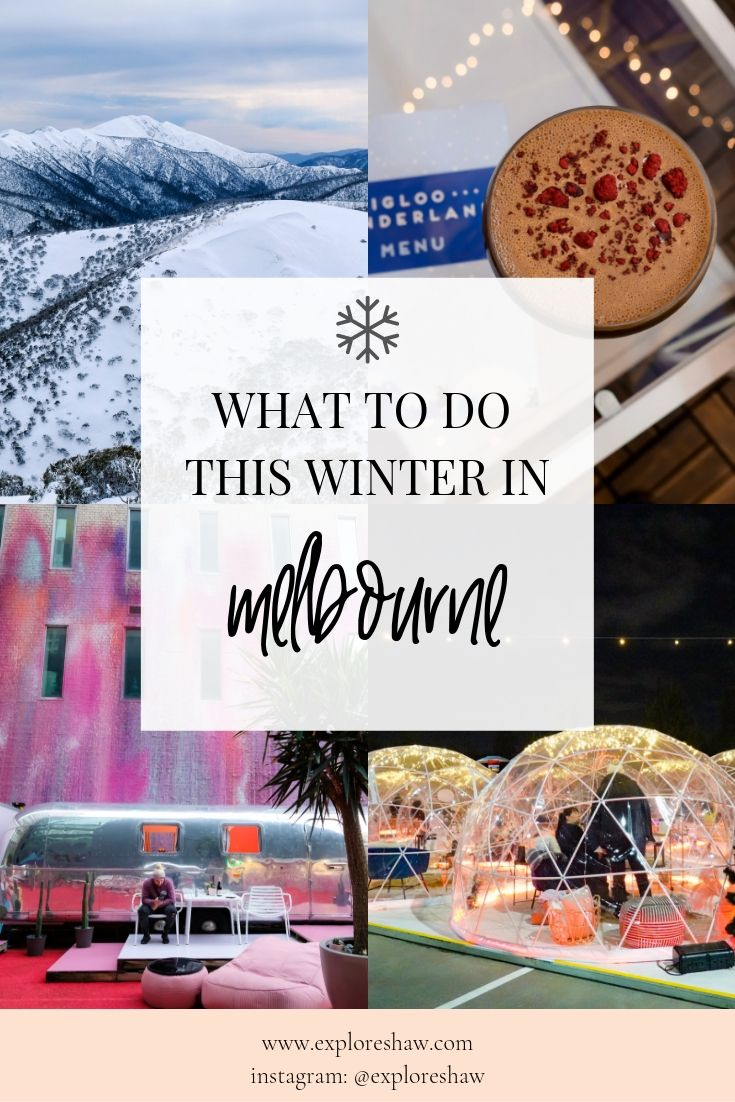 WHAT TO DO THIS WINTER IN MELBOURNE