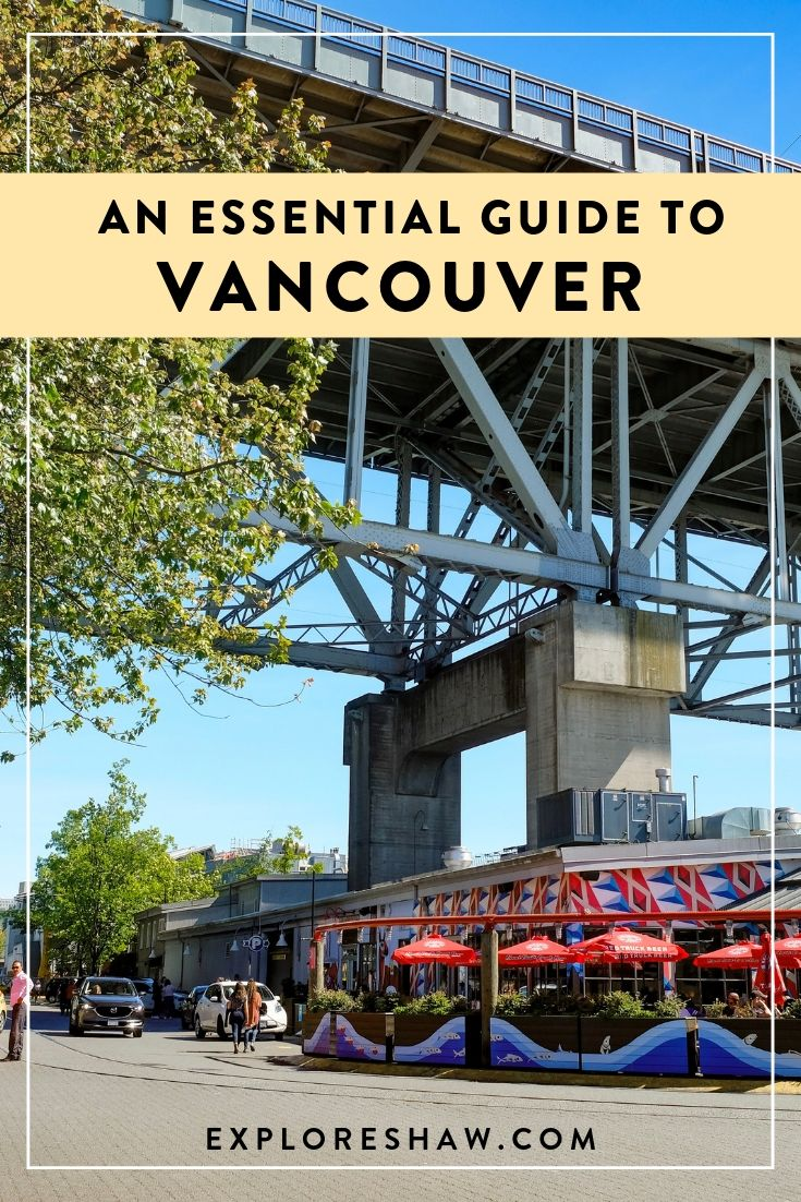 AN ESSENTIAL GUIDE TO VANCOUVER