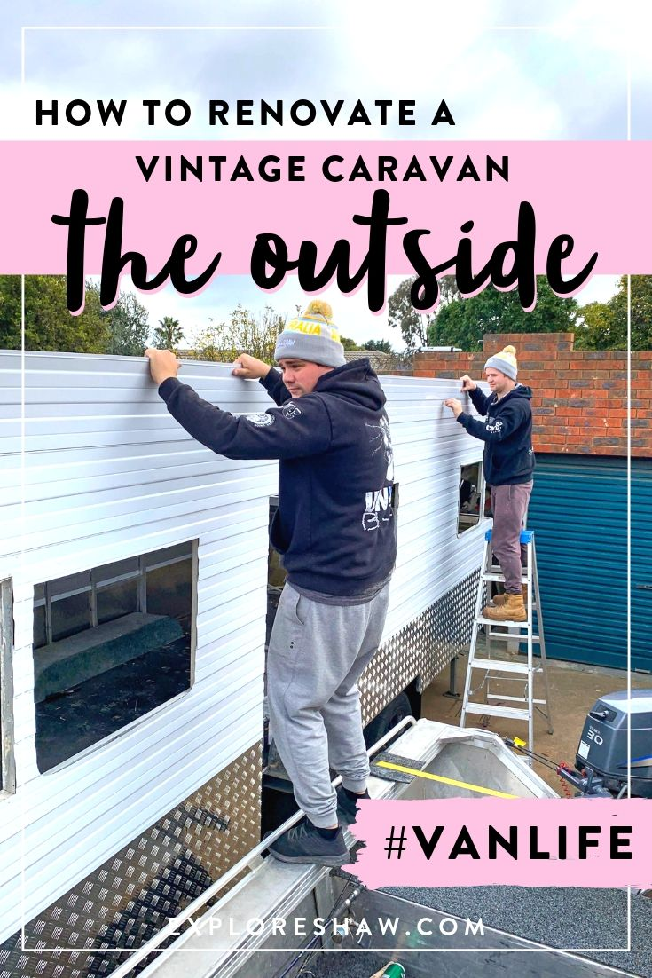 HOW TO RENOVATE A VINTAGE CARAVAN: THE OUTSIDE