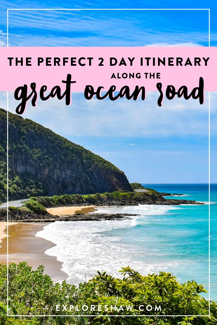 the perfect 2 day great ocean road itinerary