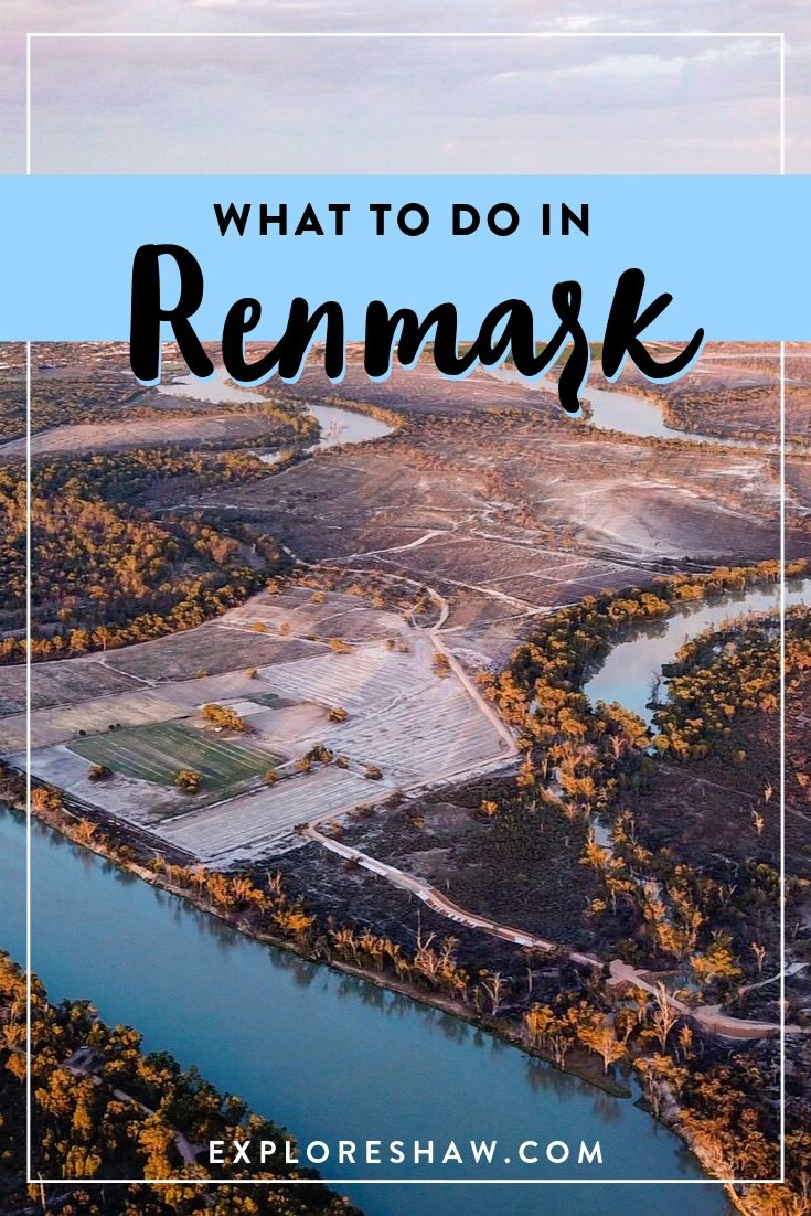 What To Do In Renmark