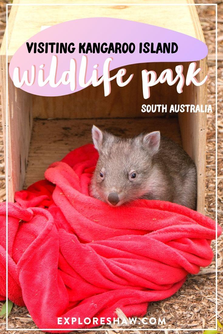 kangaroo island wildlife park