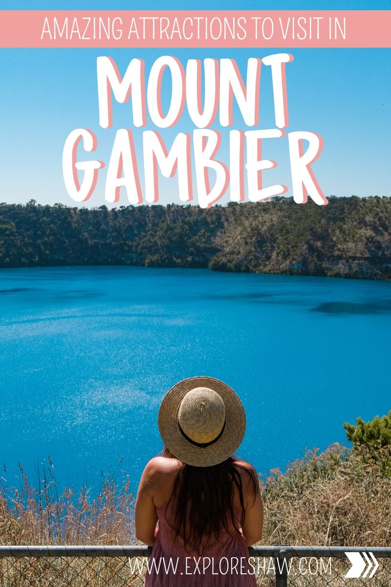 amazing attractions in mount gambier
