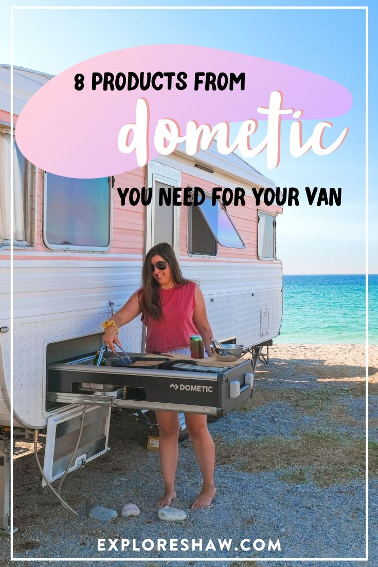 8 dometic products you need for your van