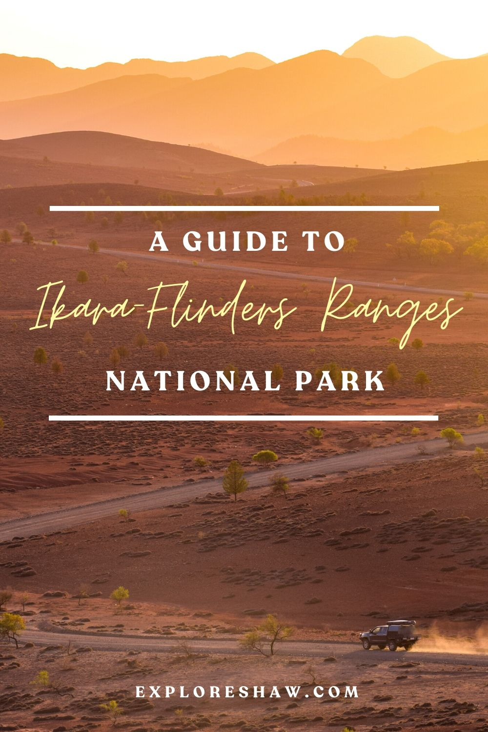 a guide to flinders ranges national park