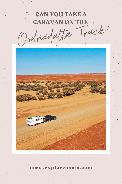 taking your caravan on the oodnadatta track