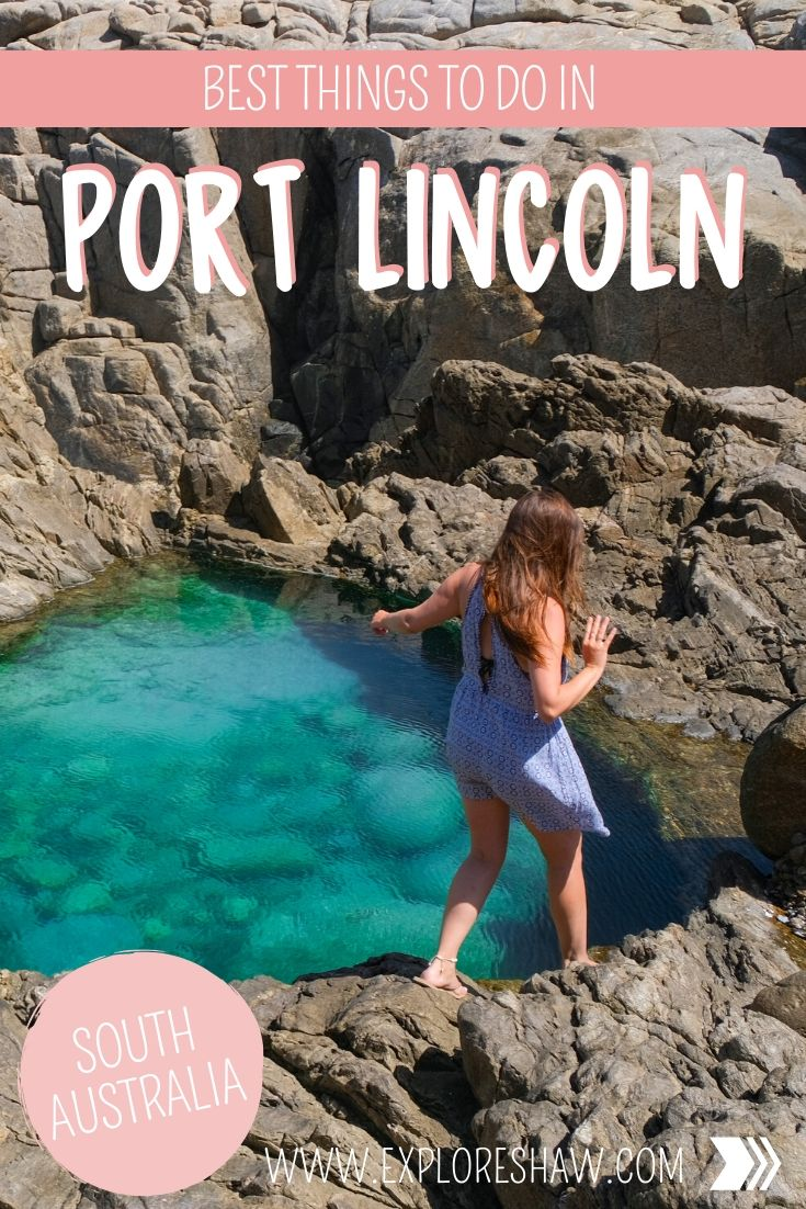 best things to do in port lincoln