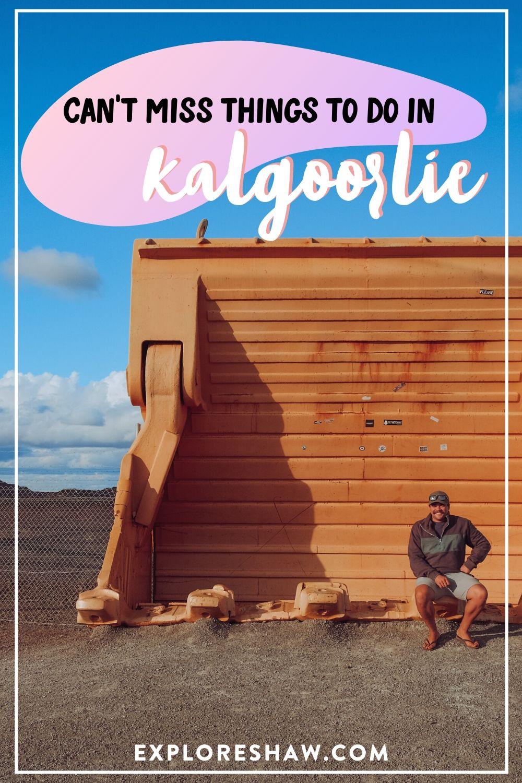 things to do in kalgoorlie