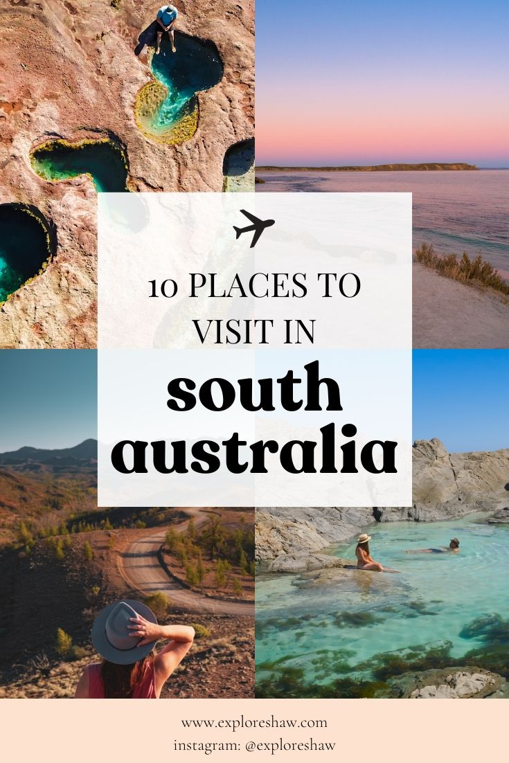 10 places to visit in south australia