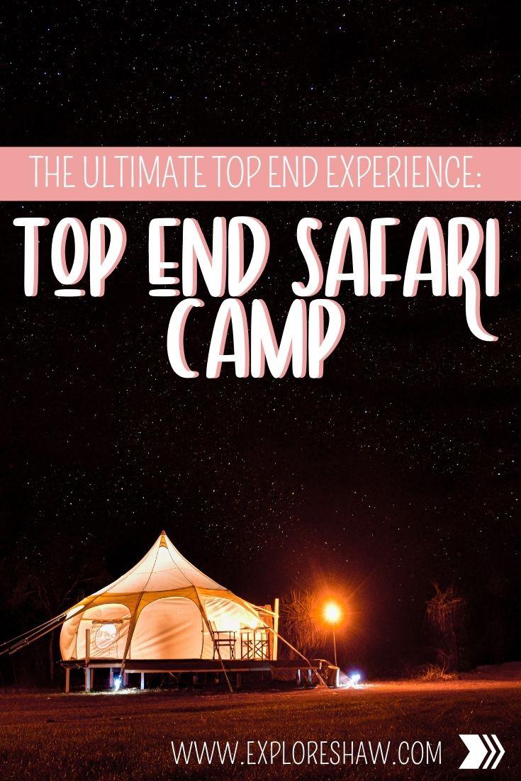 top end safari camp