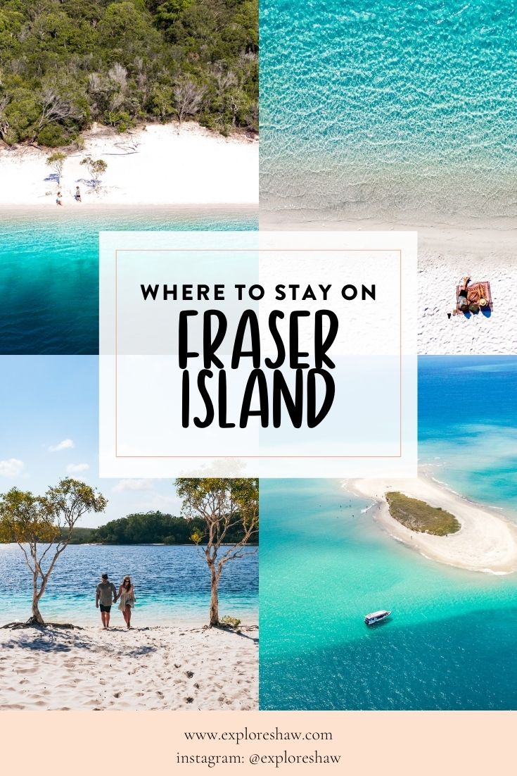 where to stay on fraser island